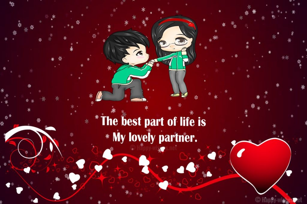 The best part of life is My lovely partner