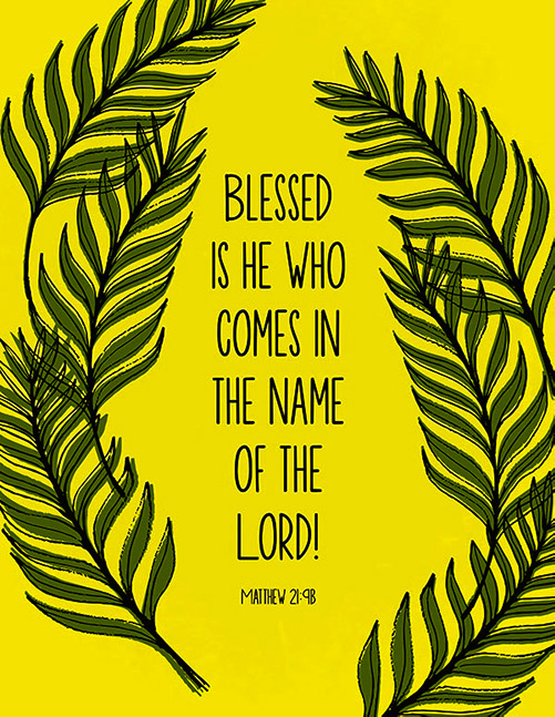 Blessed is who comes in the name of god