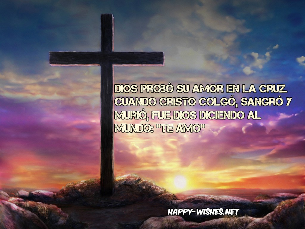 holy week quotes - Te Amo easter quotes in spanish
