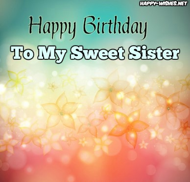 Happy Birthday my sweet sister images