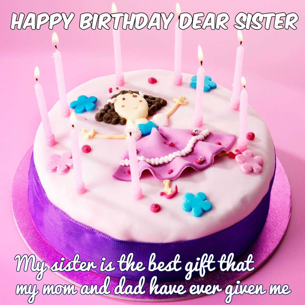 Happy Birthday Wishes For Sister - Quotes, images and Memes