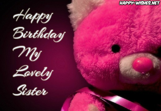 Happy birthday sister images with Teddy Bear images