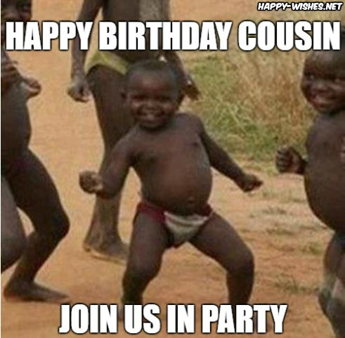 Funny Happy Birthday Meme for cousin