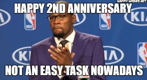 Happy 2nd Anniversary meme for friend