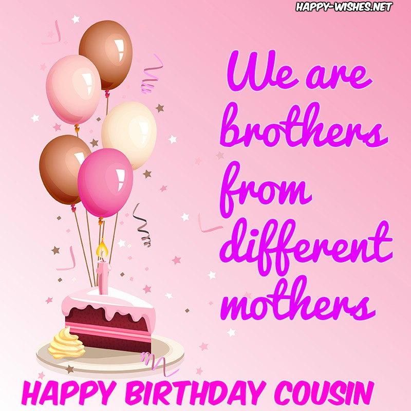 Happy-birthday-quotes-for-cousin6
