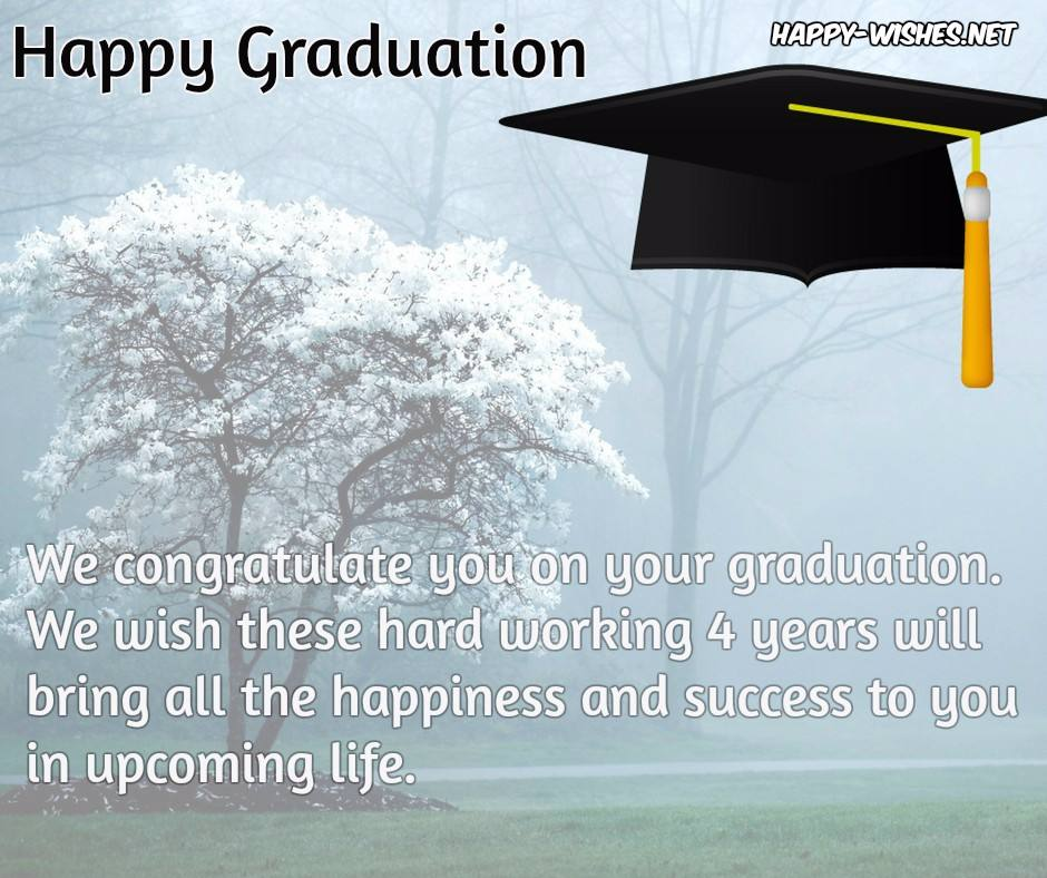 happy graduation wishes quotes and images congratulations to