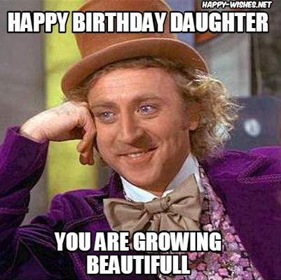 happy birthday- daughter- memes-new