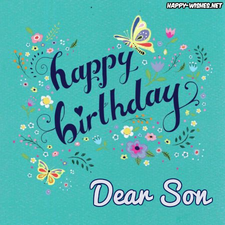 Happy Birthday Wishes For Son Quotes Messages