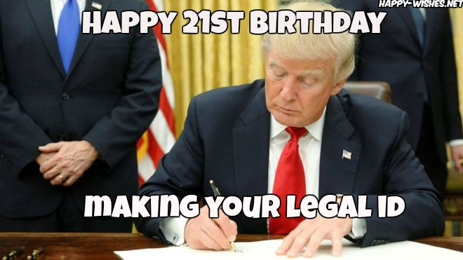 happy 21st happy birthday memes