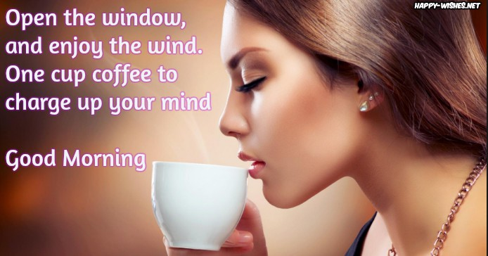 Good Morning Coffee Quotes Wishes - Coffee Mug Images