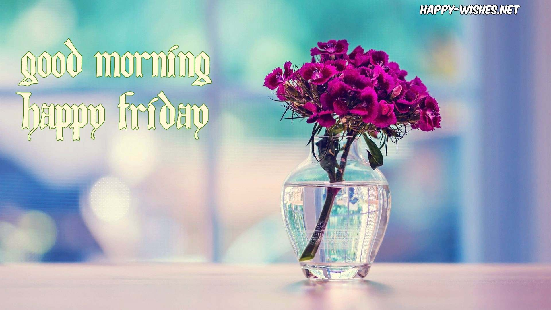 Good Morning wishes on Friday - Images