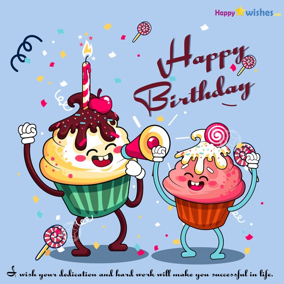 Happy birthday co-worker-wishes you a great life ahead