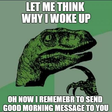 Good Morning Beautiful Memes For Him/Her & Friends