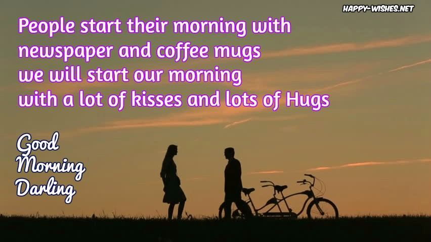 Sweet Romantic Good Morning wishes for him