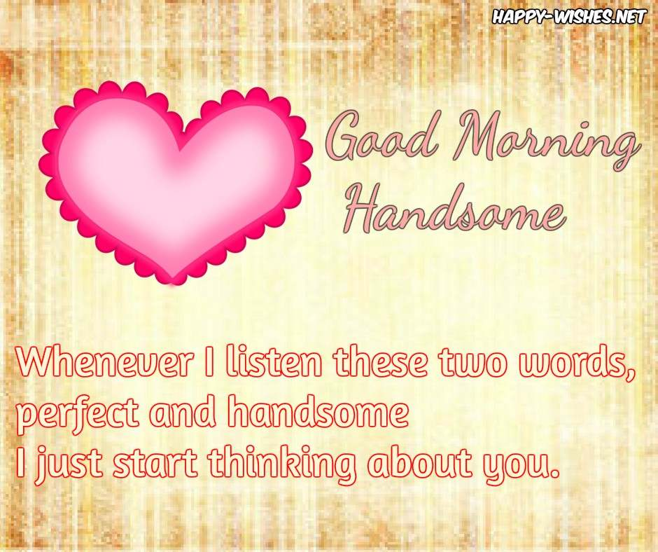 Good morning Handsome Quotes