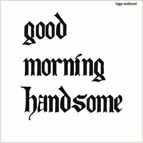 Good morning Handsome images