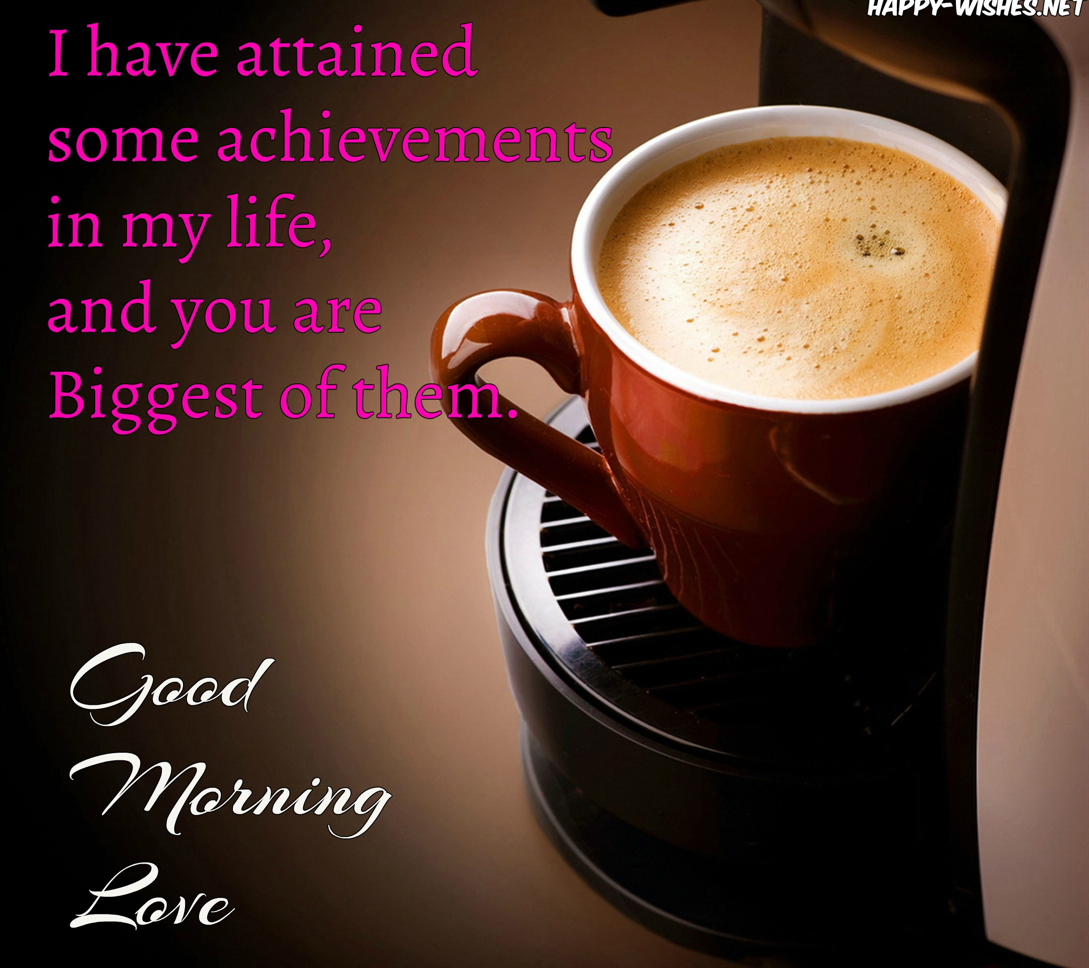 25 Best Good morning my love Images and Quotes