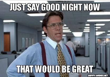 funny good night memes for boss