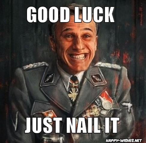best Good luck memes