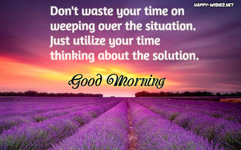 Good morning positive quotes Wishes