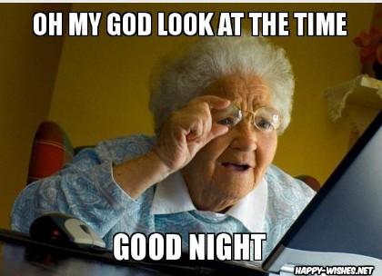 Funny good night meme grandma