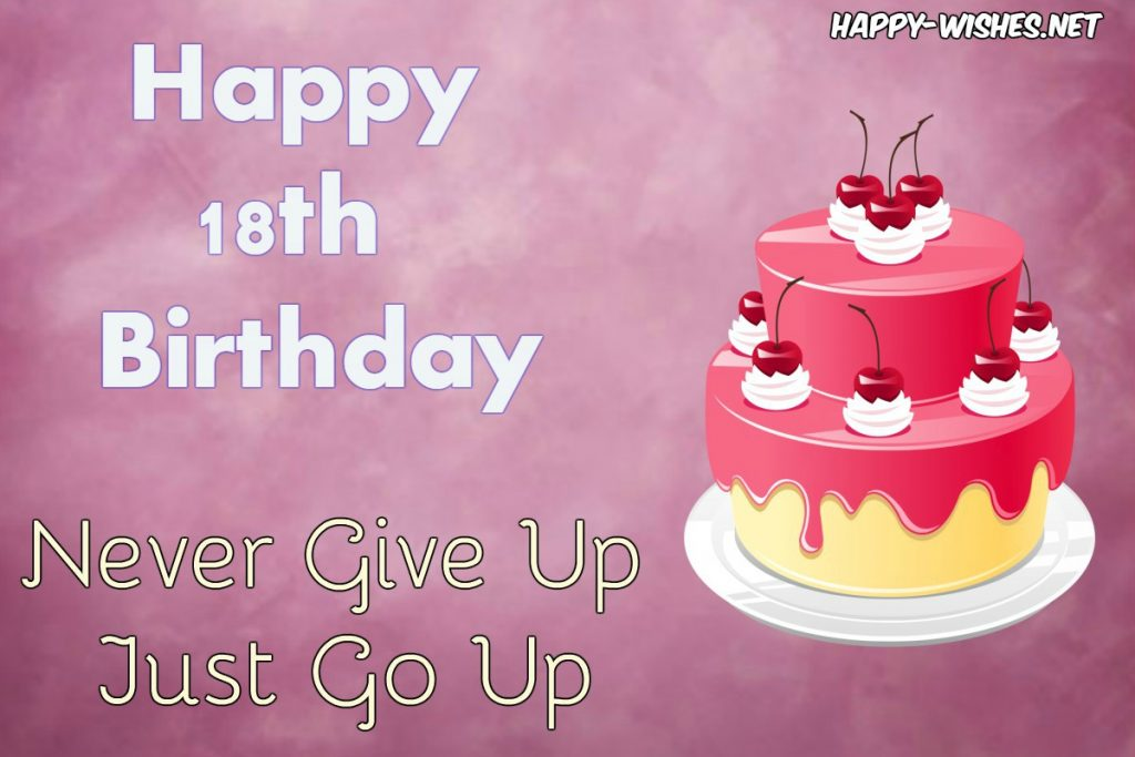 Happy 18th Birthday Wishes- Quotes, Messages and Images