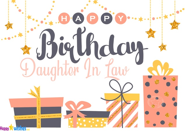Happy Birthday Wishes For Daughter-in-Law - Quotes & Messages