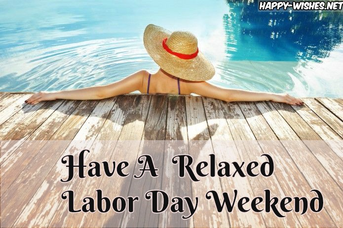 Relaxed happy Labor Day weekend images