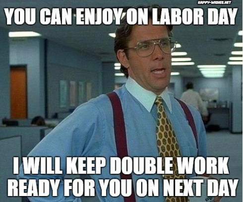 best Labor Day Meme