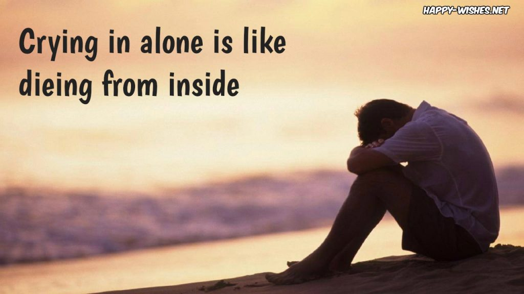 Sad Quotes That Make You Cry for lonely boy