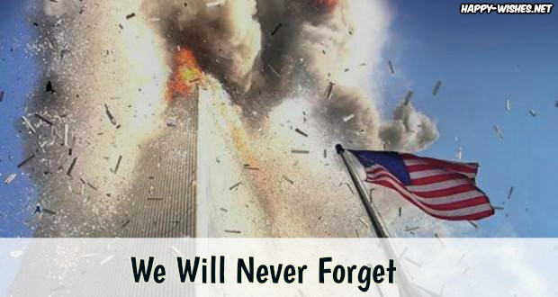 BEST Patriot day WISHESWe Will Never Forget