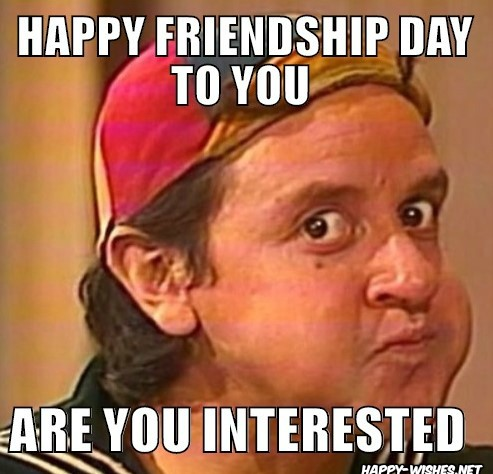 best funny Happy Friendship Day memes