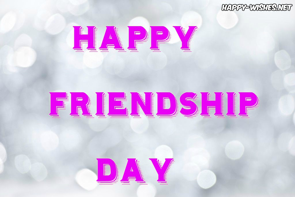 Happy Friendship Day wishes