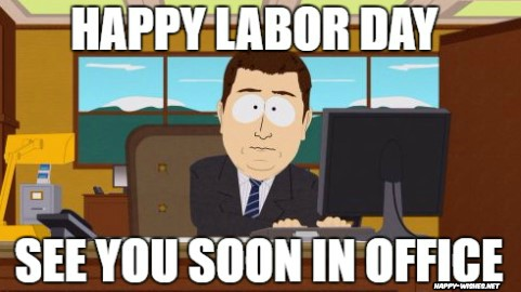 boss Labor Day Meme