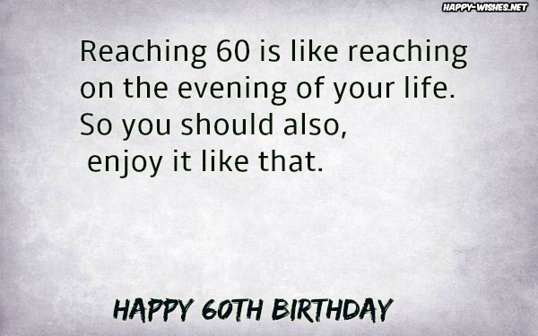 Happy 60th birthday inspirational messages