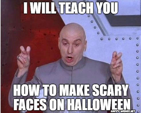 Halloween Scary FACES MEMES
