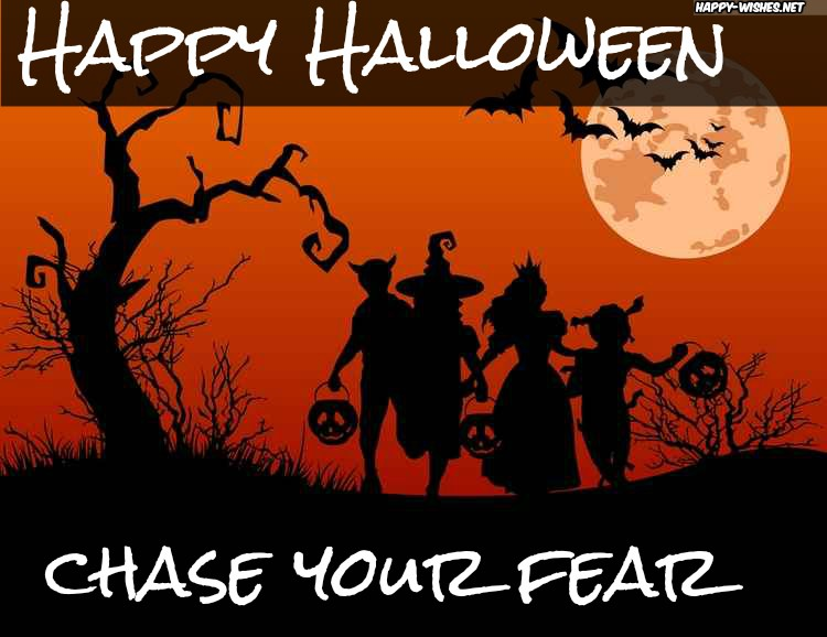 Chase your fear Happy Halloween Images