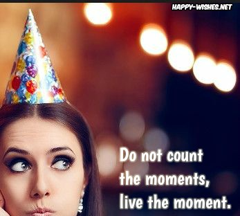 Best Quotes about living life to the fullest