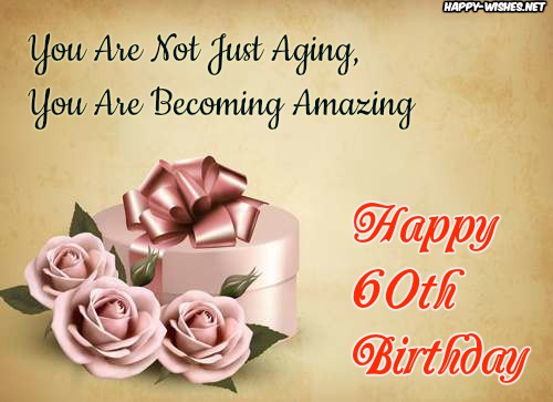 Happy 60th Birthday Wishes Quotes Messages For 60 Year Old