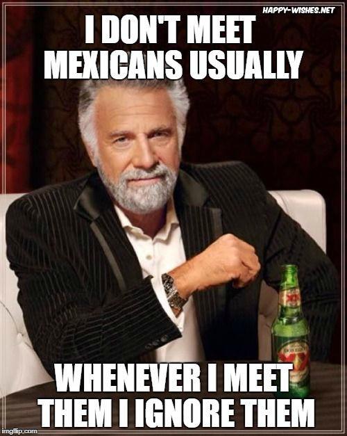 Sarcastic Mexican Memes