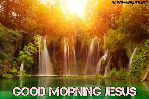Beautiful Good Morning Images Jesus Images