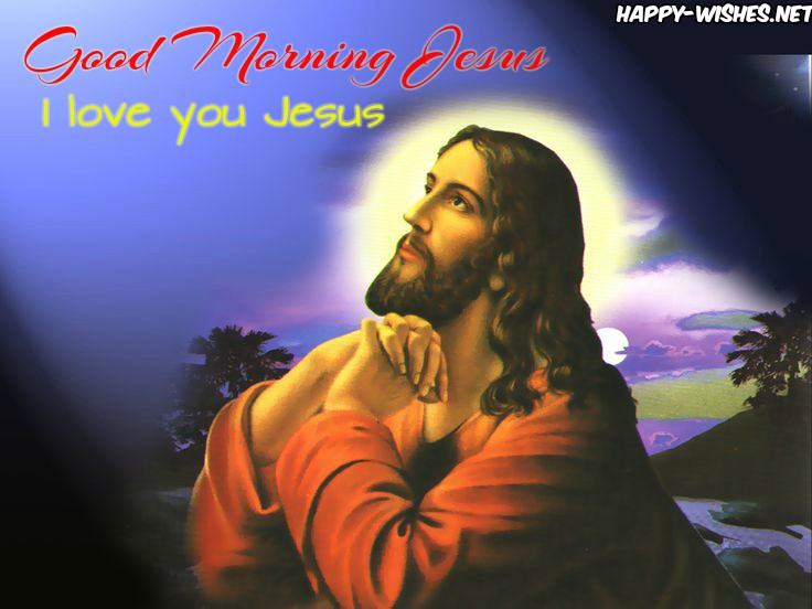 Best Good Morning Jesus Pictures