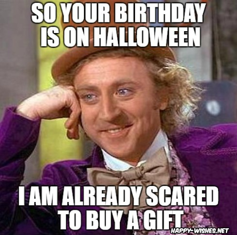Scary and funny Halloween birthday meme