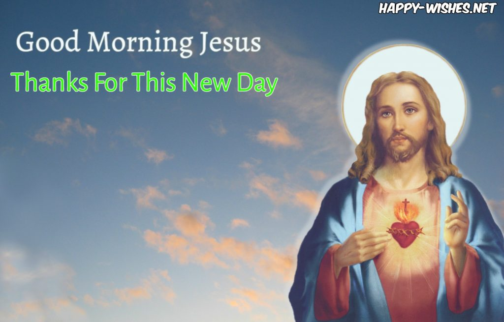 Good Mornig images with Jesus Pictures