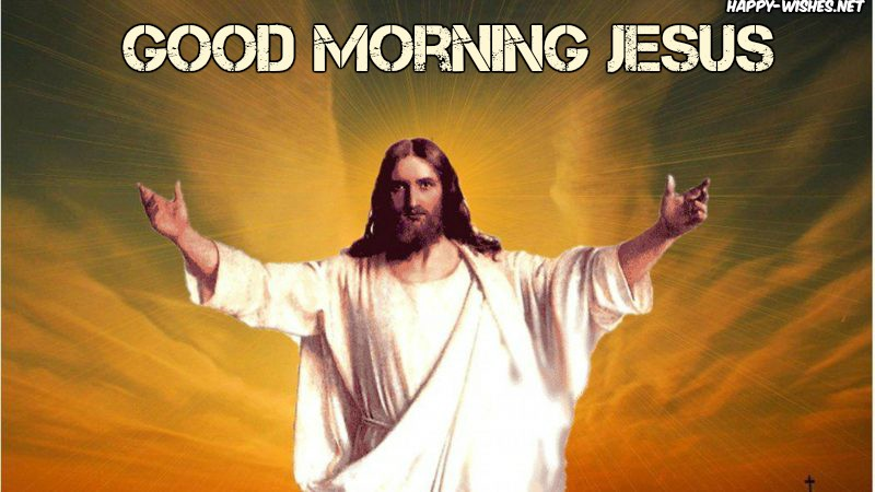Good Morning Jesus Best Pictures