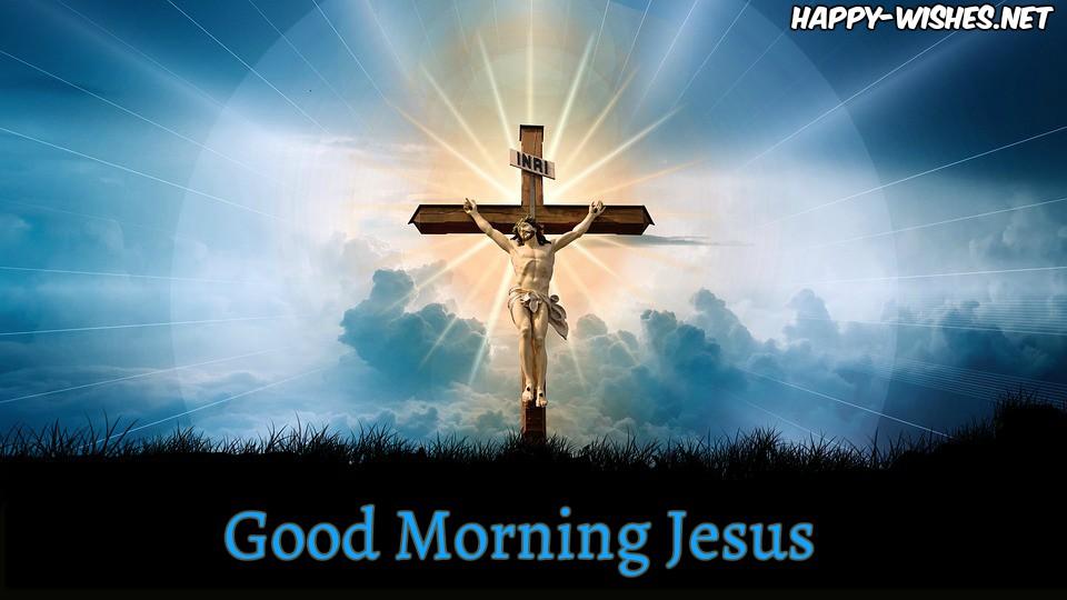 Good Morning Jesus Holy Images
