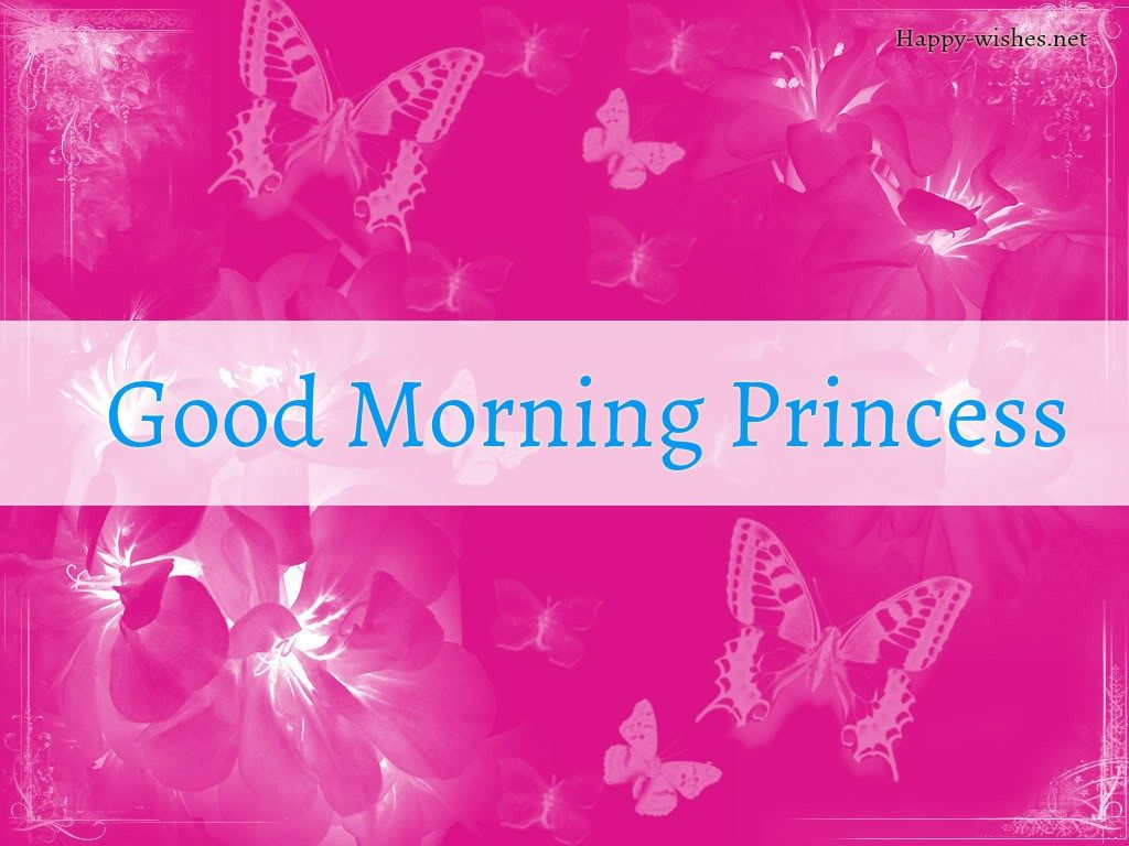 Good Morning Princess with butterfly background images