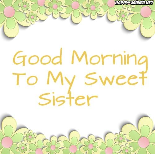 Good Morning Sister Flower Background Images