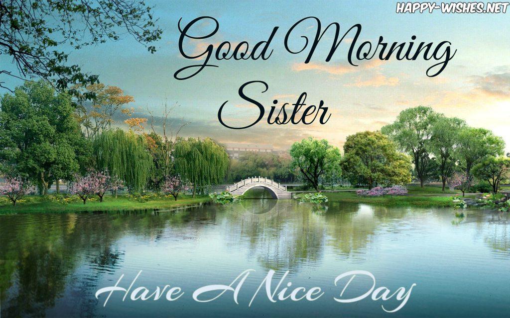 Good Morning Sister beautiful natural images