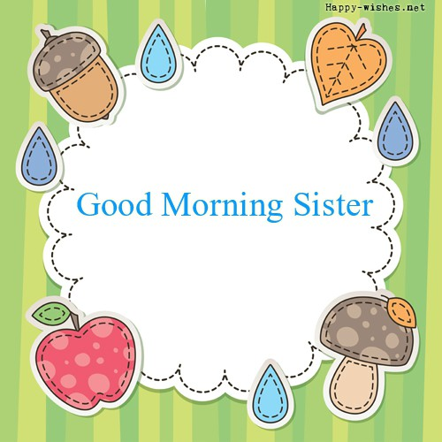 Good Morning Sister with best Background images